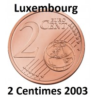 2 Centimes Euro Luxembourg 2003 - neuf Sortie de Rouleau