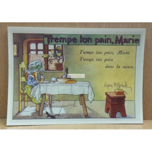 Trempe ton pain, Marie