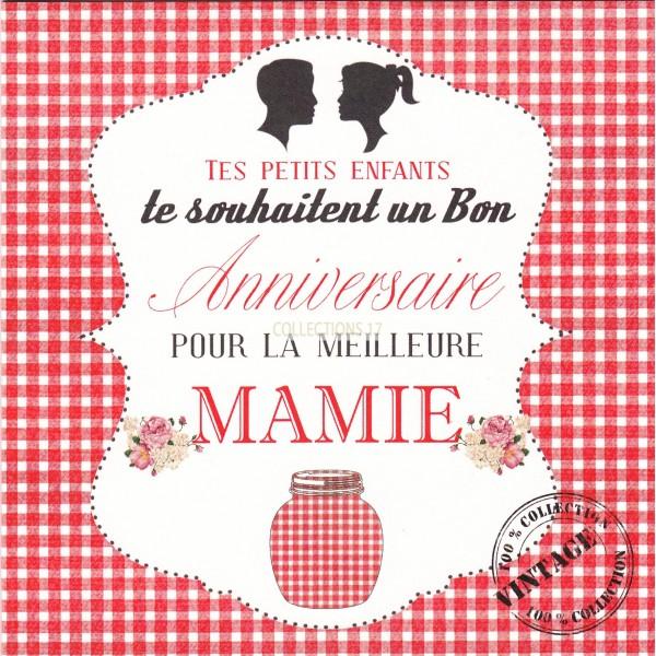 Tes Petits Enfants, te souhaitent un Bon Anniversaire Mamie