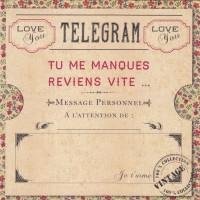 Télégram - Tu me manques, Reviens vite