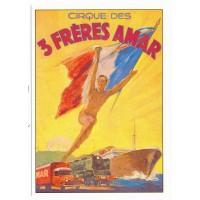 Carte cirque des 3 fréres Amar - Centenaire Editions