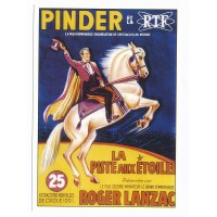 Carte cirque Pinder RTF la piste aux étoiles - Centenaire Editions