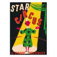 Carte Star circus le cirque des étoiles - Centenaire Editions