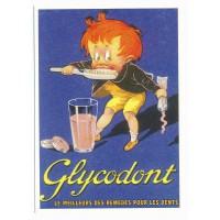 Carte Postale 10x15 Glycodont le meilleure des remèdes - Centenaire Editions