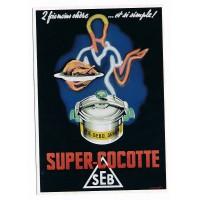 Carte Postale 10x15 - Super Cocotte Seb 1954 - Editions Clouet