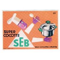 Carte Postale 10x15 - Super cocotte seb ma cocotte cherie - Editions Clouet
