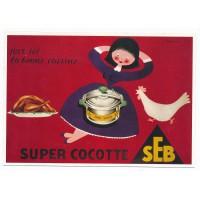 Carte Postale 10x15 - Super cocotte seb la bonne cuisine - Editions Clouet